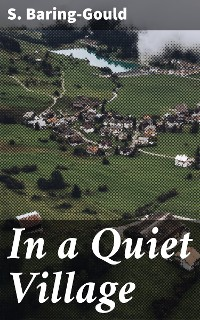 Cover In a Quiet Village