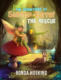 Cover The Adventures of Sammy and Ferret The Rescue