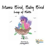 Cover Mama Bird, Baby Bird