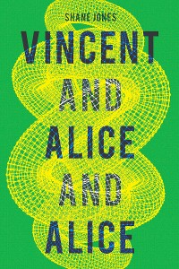 Cover Vincent and Alice and Alice