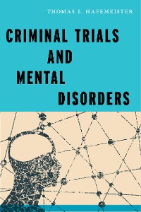Cover Criminal Trials and Mental Disorders