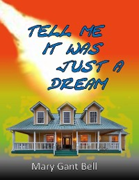 Cover Tell Me It Was Just a Dream
