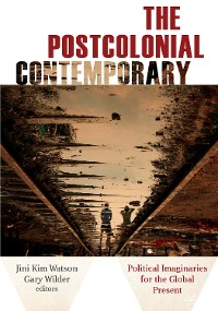 Cover The Postcolonial Contemporary