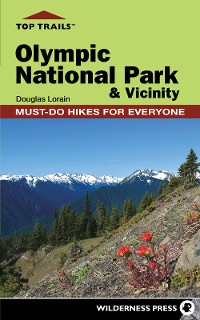 Cover Top Trails: Olympic National Park and Vicinity