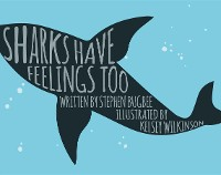 Cover Sharks Have Feelings Too