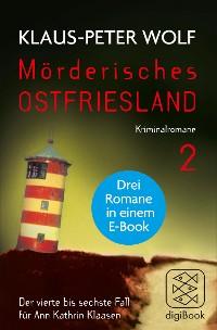 Cover Mörderisches Ostfriesland II (Bd. 4-6)