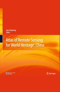 Cover Atlas of Remote Sensing for World Heritage: China