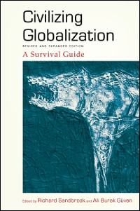Cover Civilizing Globalization, Revised and Expanded Edition