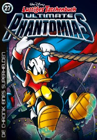 Cover Lustiges Taschenbuch Ultimate Phantomias 27