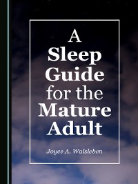 Cover A Sleep Guide for the Mature Adult