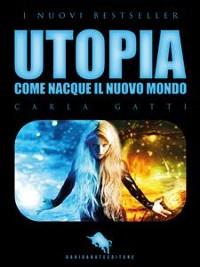 Cover UTOPIA, Come nacque il Nuovo Mondo