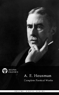 Cover Delphi Complete Works of A. E. Housman (Illustrated)