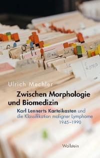 Cover Zwischen Morphologie und Biomedizin