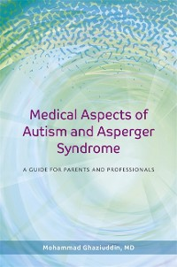 Cover Medical Aspects of Autism and Asperger Syndrome