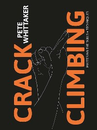 Cover Crack Climbing – Mastering the skills & techniques