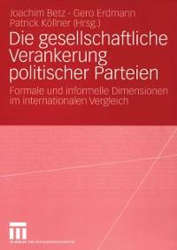 Cover Die gesellschaftliche Verankerung politischer Parteien