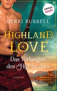 Cover Highland Love - Das Verlangen des Highlanders: Zweiter Roman