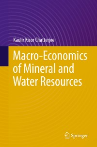 Cover Macro-Economics of Mineral and Water Resources