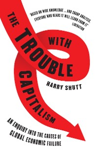 Cover The Trouble with Capitalism