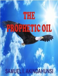 Cover The Prophetic Oil