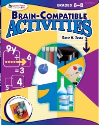 Cover Brain-Compatible Activities, Grades 6-8