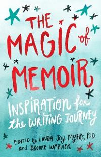 Cover The Magic of Memoir