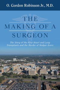 Cover The Making of a Surgeon