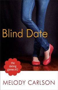 Cover Dating Games #2: Blind Date (The Dating Games Book #2)
