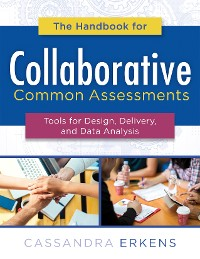 Cover The Handbook for Collaborative Common Assessments