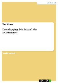 Cover Dropshipping. Die Zukunft des E-Commerce?