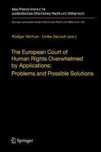 Cover The European Court of Human Rights Overwhelmed by Applications: Problems and Possible Solutions