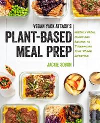 Cover Vegan Yack Attack's Plant-Based Meal Prep
