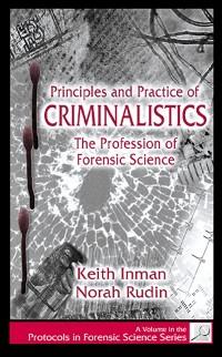 Cover Principles and Practice of Criminalistics