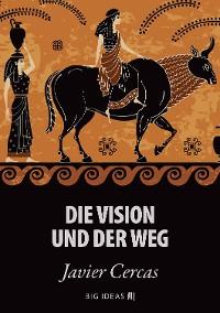 Cover Die Vision und der Weg