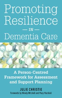 Cover Promoting Resilience in Dementia Care