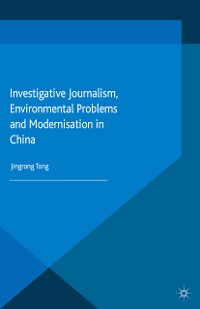 Cover Investigative Journalism, Environmental Problems and Modernisation in China
