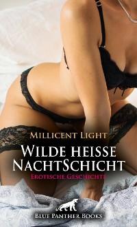 Cover Wilde heiße NachtSchicht | Erotische Geschichte