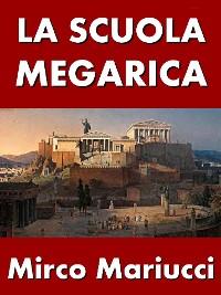 Cover La Scuola Megarica