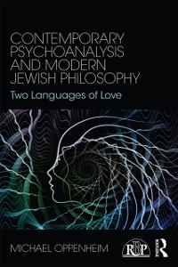 Cover Contemporary Psychoanalysis and Modern Jewish Philosophy