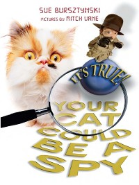 Cover It's True! Your Cat Could Be a Spy