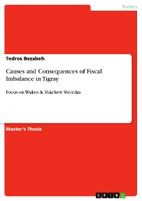Cover Causes and Consequences of Fiscal Imbalance in Tigray