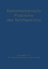 Cover Hydromechanische Probleme des Schiffsantriebs