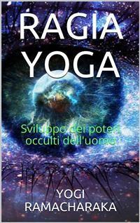 Cover Ragia Yoga - Sviluppo dei Poteri occulti dell'uomo