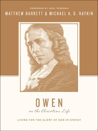 Cover Owen on the Christian Life