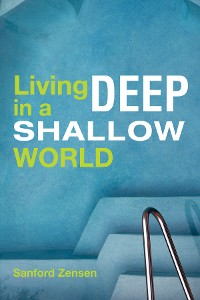 Cover Living Deep in a Shallow World