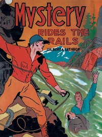 Cover Mystery Rides the Rails