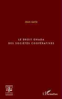 Cover Le droit ohada des societes cooperatives