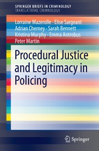 Cover Procedural Justice and Legitimacy in Policing