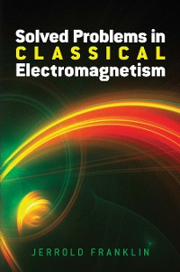 Cover Solved Problems in Classical Electromagnetism