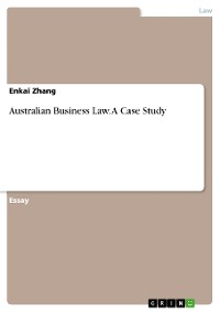 Cover Australian Business Law. A Case Study